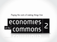 Economies of the Commons 2 trailer